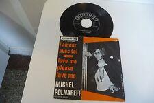 MICHEL POLNAREFF 45T L'AMOUR AVEC TOI /LOVE ME,PLEASE LOVE ME. PALETTE PB 45.242