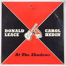 DONALD LEACE / CAROL HEDIN: At The Shadows PRIVATE 60s Folk VINYL LP Rare HEAR