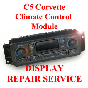 1997 - 2004 C5 CORVETTE Climate Control HVAC Heater AC SCREEN & BACKLIGHT REPAIR