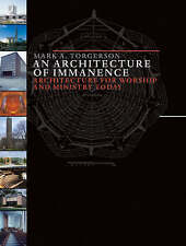 An Architecture of Immanence: Architecture for Worship and Ministry-ExLibrary