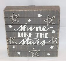 Primitives by Kathy Rustic Wood Slat String Art Sign - Shine Like the Stars