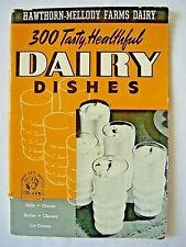 CULINARY ARTS INSTITUTE COOKBOOK 300 Tasty, Healthful Dairy Dishes 1940
