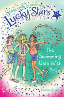 Lucky Stars 10: The Swimming Gala Wish, Bright, Phoebe, Very Good Book
