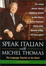 Speak Italian With Michel Thomas: The Language Teacher to the Stars! [Speak . .