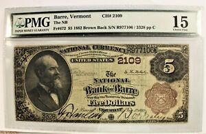 1882 $5 National Banknote BARRE Vermont * PMG Choice Fine 15 * Brown Back