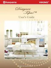 Husqvarna Viking Designer Topaz 25 Instruction Book Manual Guide COLOR COPY