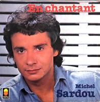 """Michel Sardou 7"""" En Chantant - Label plastique - France (EX/EX)"""