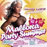 Schlager Party CD Sexy Cora Présente Mallorca Party Summer 2CDs