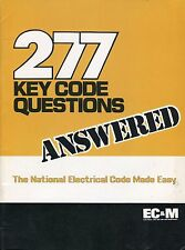 277 KEY CODE QUESTIONS Answered * Electrical Construction and Maintenance EC&M