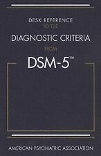 Desk Reference to the Diagnostic Criteria from DSM-5 Psychiatric Paperback MINT