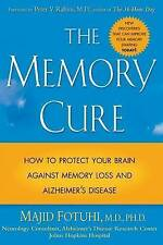 The Memory Cure : How to Protect Your Brain Against Memory Loss and-ExLibrary