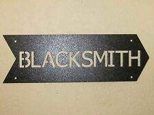 CUSTOM  BLACKSMITH ARROW SIGN TEXTURED BLACK POWDER COAT FINISH