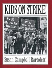Kids on Strike! by Susan Campbell Bartoletti (1999 Paperback)