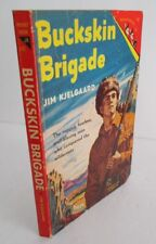 BUCKSKIN BRIGADE by Jim Kjelgaard, Jr. Pocketbook J-60, 1951