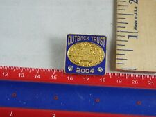 OUTBACK STEAKHOUSE PIN TRUST 2004