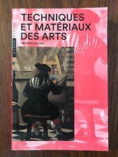 Techniques et matériaux des arts - Antonella Fuga - Hazan