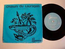 """CHOEURS du LAURAGAIS  7"""" EP 33T DIAPASON JH 211 J HODENT LA RAQUE CASTENAUDARY"""