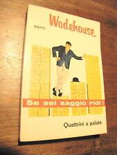 Quattrini a palate P G Wodehouse BIETTI Il Picchio 1966