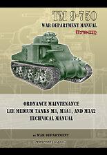 TM 9-750 Ordnance Maintenance LEE MEDIUM TANKS M3, M3A1, and M3A2 Manual