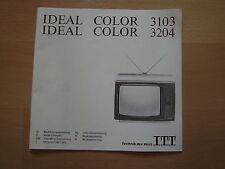 Bedienungsanleitung eines alten IDEAL COLOR 3103 bzw. 3204 Fernsehers