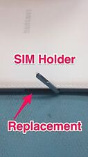 REPAIR SERVICE for Samsung Galaxy Tab Pro 8.4 SM-T321  SIM Holder Replacement