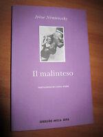 NARRATIVA STRANIERA,IRENE NEMIROVSKY, IL MALINTESO,CORRIERE DELLA SERA-A15