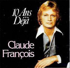 CD - CLAUDE FRANCOIS - 10 Ans Deja