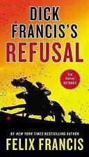 Dick Francis's Refusal (Sid Halley) by Francis, Felix