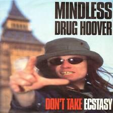 "7"" RECORD MINDLESS DRUG HOOVER DON'T TAKE ECSTASY"