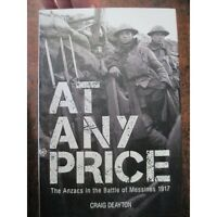 History of the Anzacs at the Battle of Messines 1917 Australian Book