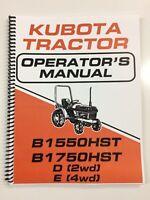 OPERATORS MANUAL FOR KUBOTA B1550HST B1750HST Tractor Owners Manual D & E MODELS