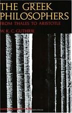 The Greek Philosophers: From Thales to Aristotle by William K. Guthrie
