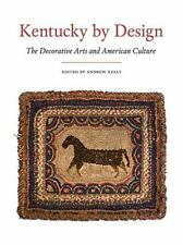 Kentucky by Design: The Decorative Arts and American Culture, , Good Book