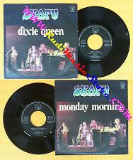 LP 45 7'' SNAFU Dixie queen Monday morning 1974 italy WWA 6165 106 no cd mc dvd