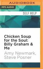 Chicken Soup for the Soul: Billy Graham and Me : 101 Inspiring Personal...