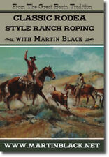 Classic Rodea Style Ranch Roping Part 1 with Martin Black DVD - NEW