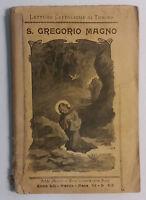 S. Gregorio Magno - Dante Munerati - Lib. Salesiana Ed. - 1904 - G
