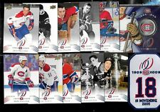 2008-09 MONTREAL CANADIENS CENTENNIAL 100th NHL CARD & 50 CENTS & PATCH SEE LIST