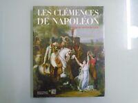 LES CLEMENCES DE NAPOLEON- IMAGE AU SERVICE DU MYTHE- 2004- ED SOMOGY ART