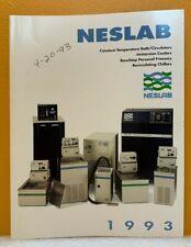Neslab Instruments, Inc 1993 Constant Temperature Liquid Systems Catalog.