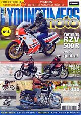 YOUNGTIMERS MOTO 13 HONDA CB 400 Four YAMAHA RZV 500 KAWASAKI Z1000 Kurt COBAIN
