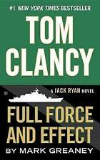 Tom Clancy Full Force and Effect by Mark Greaney (Paperback, 2015)