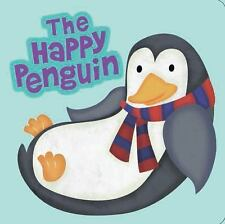 The Happy Penguin (Classic Fairy Tale board book)