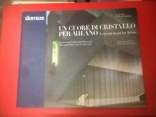 """""""Un cuore di cristallo per Milano"""" – Domus, 2008"""