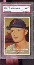 1957 Topps #334 Jerry Schoonmaker Senators NM PSA 7 Graded Baseball Card MLB