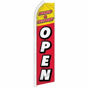 """PICKUP & DELIVERY OPEN"" advertising super flag swooper banner business sign"