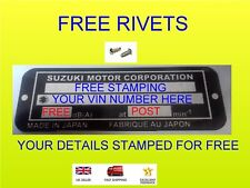 SUZUKI Motorbike ID frame plate VIN identity Tag  2 FREE Rivets STAMPED FOR YOU