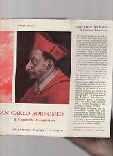san carlo borromeo - il cardinale riformatore - andrea de roo -