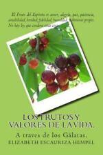 Los Frutos y Valores de la Vida : A Traves de la Palabra by Elizabeth Hempel...