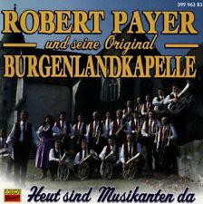 Robert Payer - Heut Sind Musikanten Da KOCH RECORDS CD 1997 OVP
